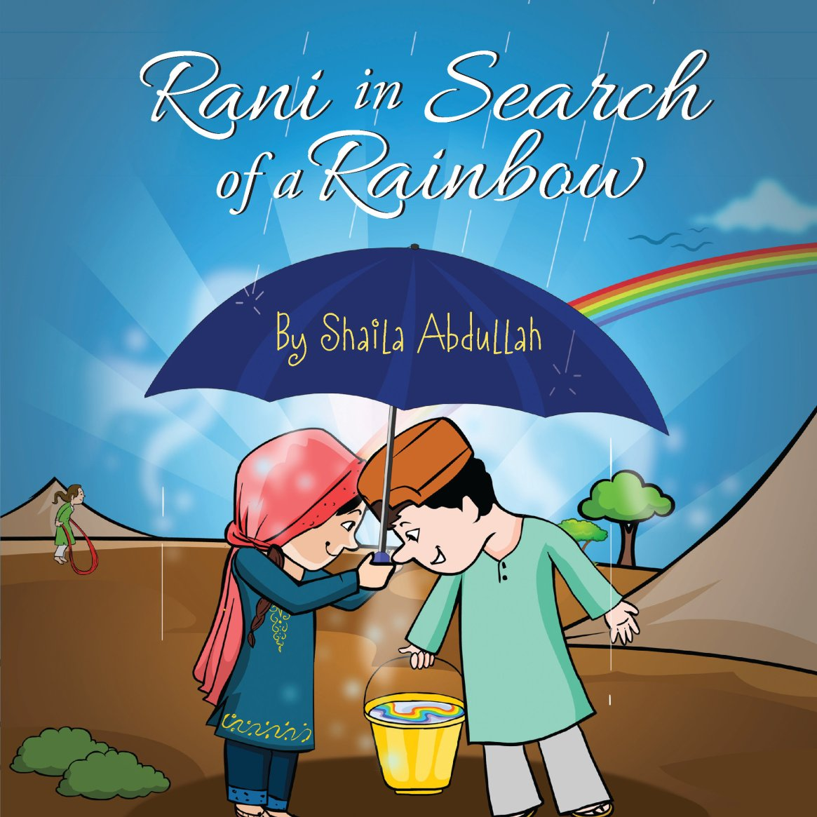 Rani in Search of a Rainbow: A Natural Disaster Survival Tale 978-1-61599-241-6