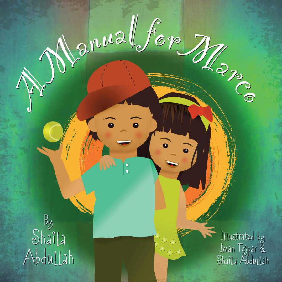 A Manual for Marco: Living, Learning, and Laughing With an Autistic Sibling 978-1-61599-247-8