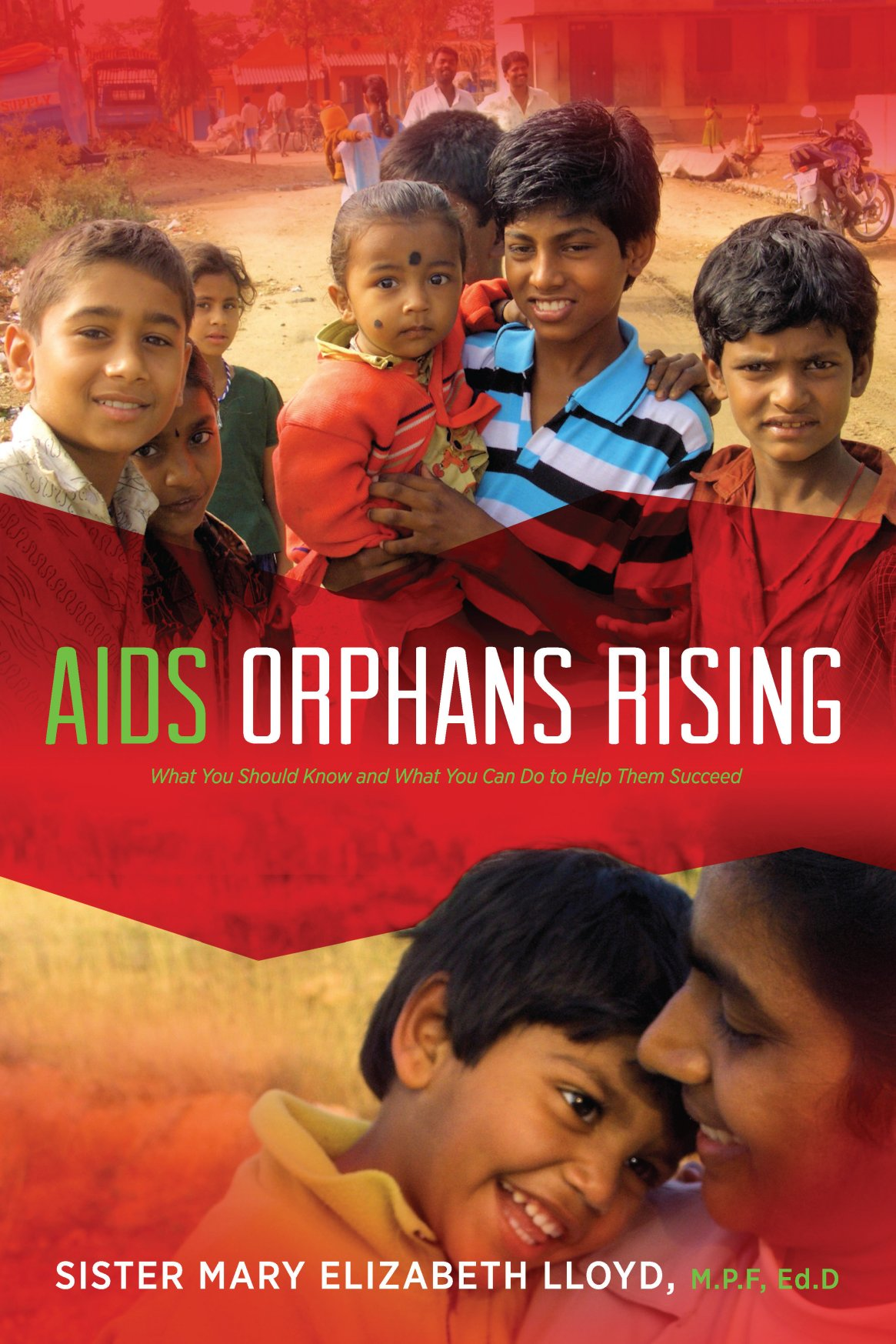 AIDS Orphans Rising, 2nd Edition 978-1-61599-401-4