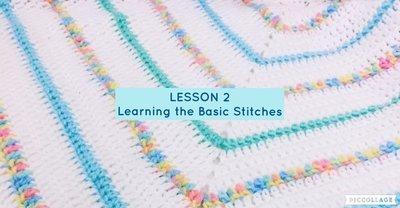 Beginner Series - Lesson 2 - the Basic Stitches
