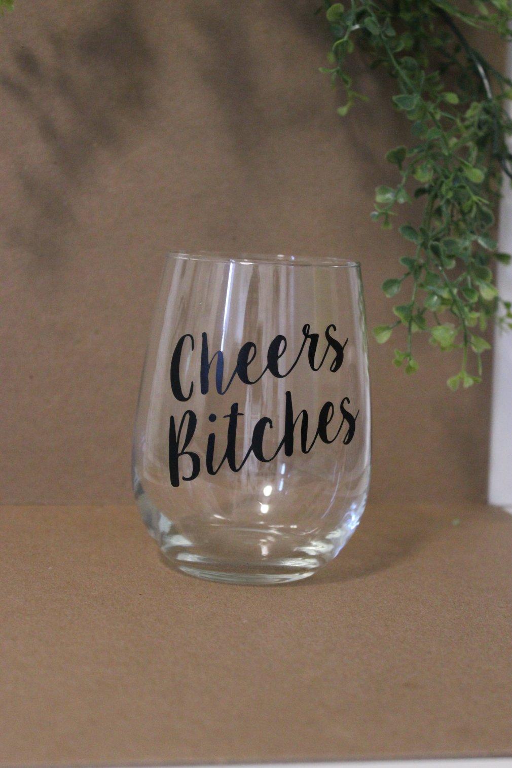 Wine Glasses - Cheers B*tches 00136