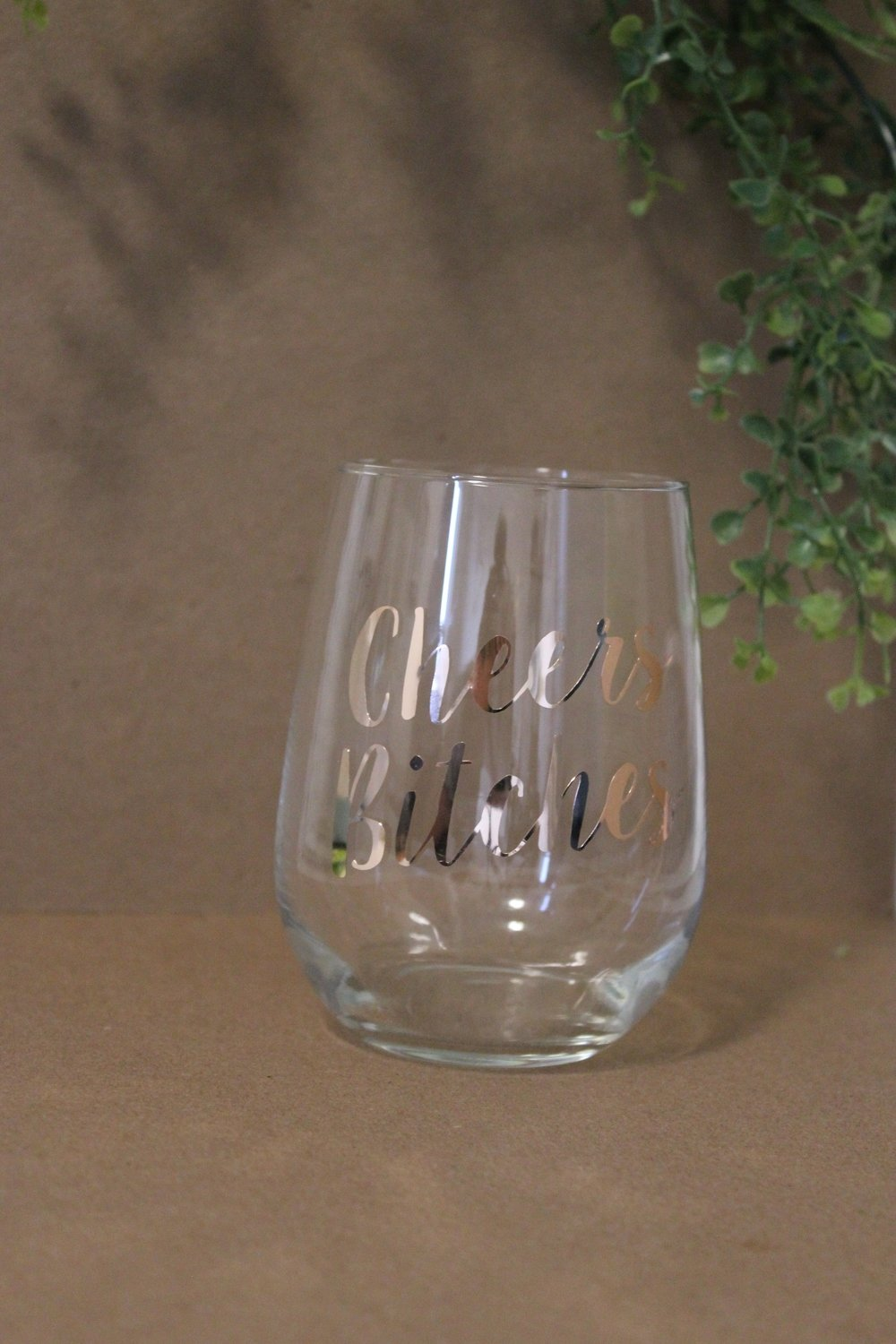 Wine Glass - Cheers B*tches- Rose Gold