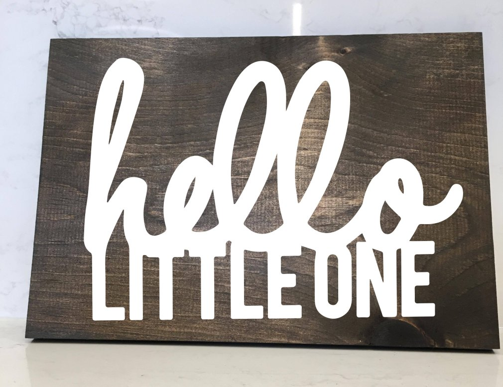 Hello Little One - 12x16 Wood Sign 00166