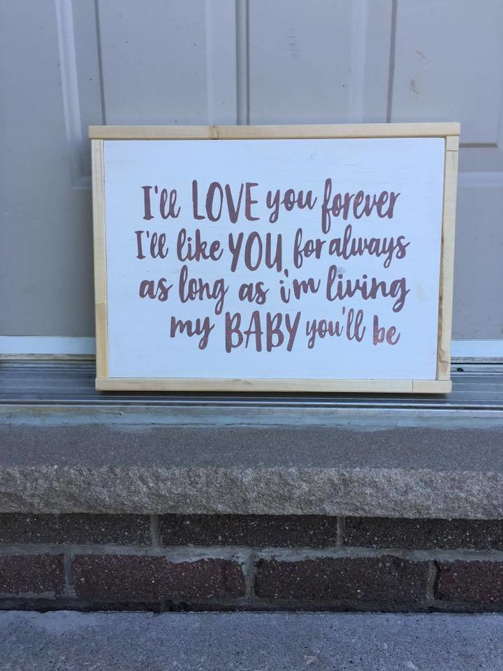 I'll love you forever... | Wood Signs 00277