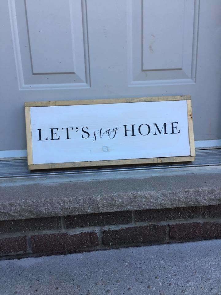 Let's stay home | Wood Signs 00283