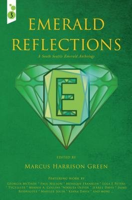 Emerald Reflections: A South Seattle Emerald Anthology (SIGNED!)