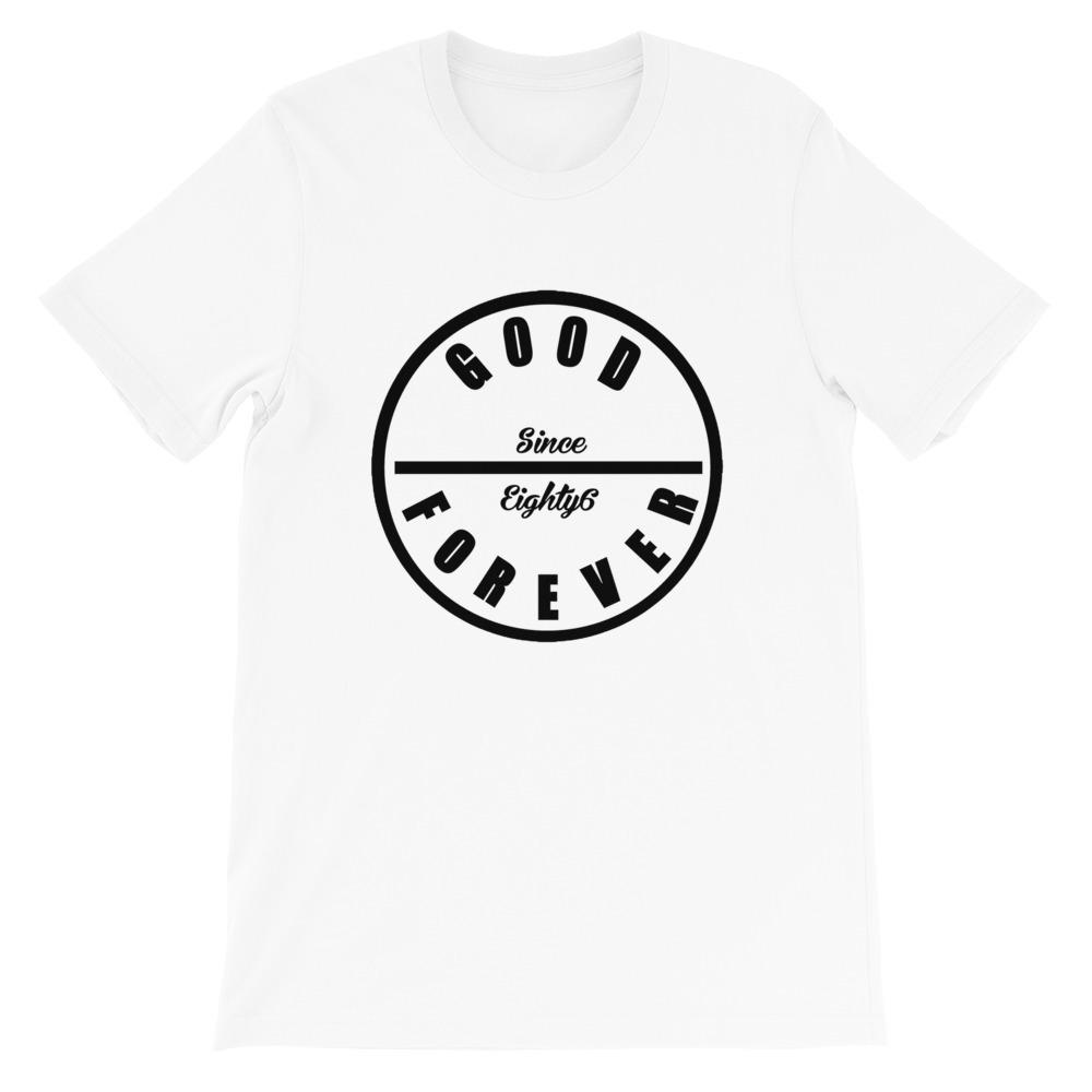 Good Forever 86 Alt. Unisex T-Shirt 00068