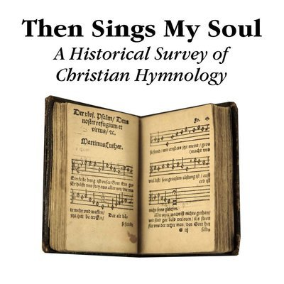 """""""Then Sings My Soul"""" Lesson Series (MP3 or CD)"""