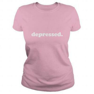 depressed. women's shirt