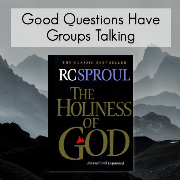 The Holiness of God -- Good Questions Bible Study 00001