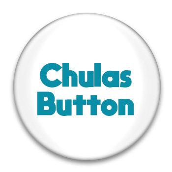 Button | Chuco Town Chulas