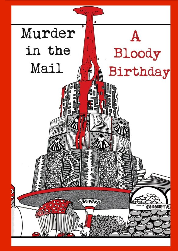 Murder in the Mail: A Bloody Birthday
