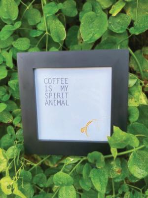 | coffee is my spirit animal |