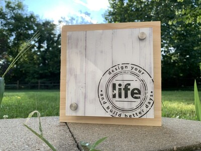 | design your life and build better days | wood |