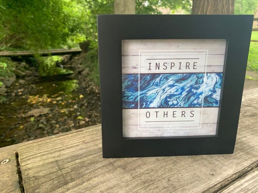| inspire others |