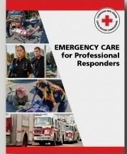 Emergency Care for Professional Responders - Text book