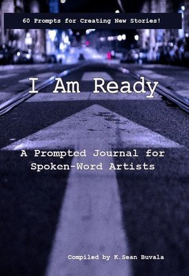 I Am Ready: A Prompted Journal for Spoken-Word Artists
