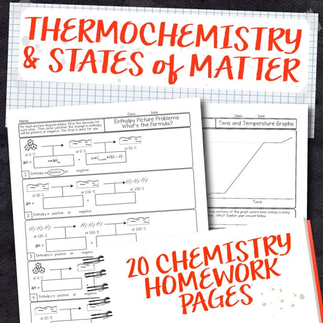 Chemistry Unit 11: Thermochemistry and States of Matter Homework Pages