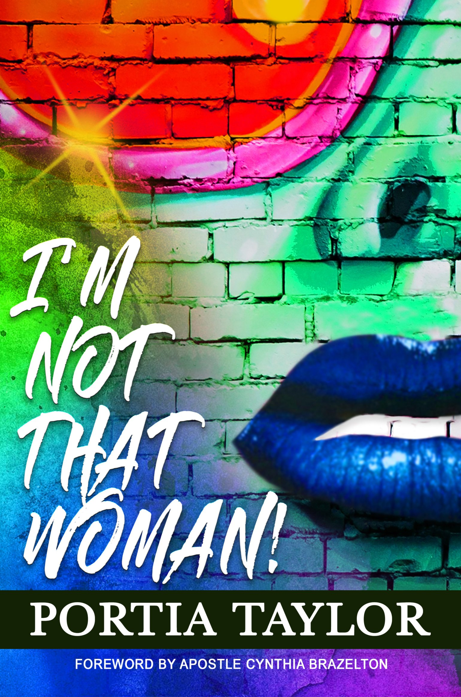 I'm Not That Woman (Paperback) by Portia Taylor 978-1642549188