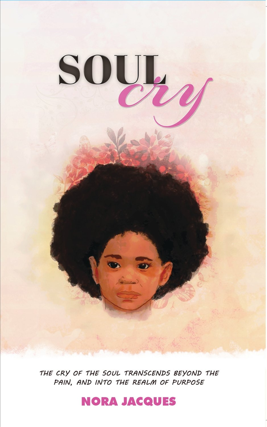 Soul Cry by Nora Jacques