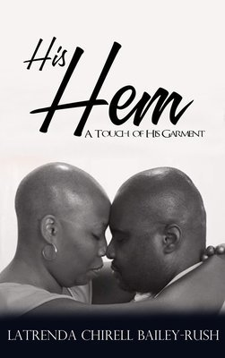 His Hem by Latrenda Bailey