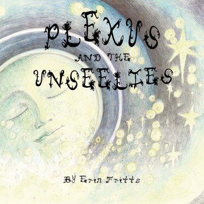 Plexus and the Unseelies by Erin Fritts