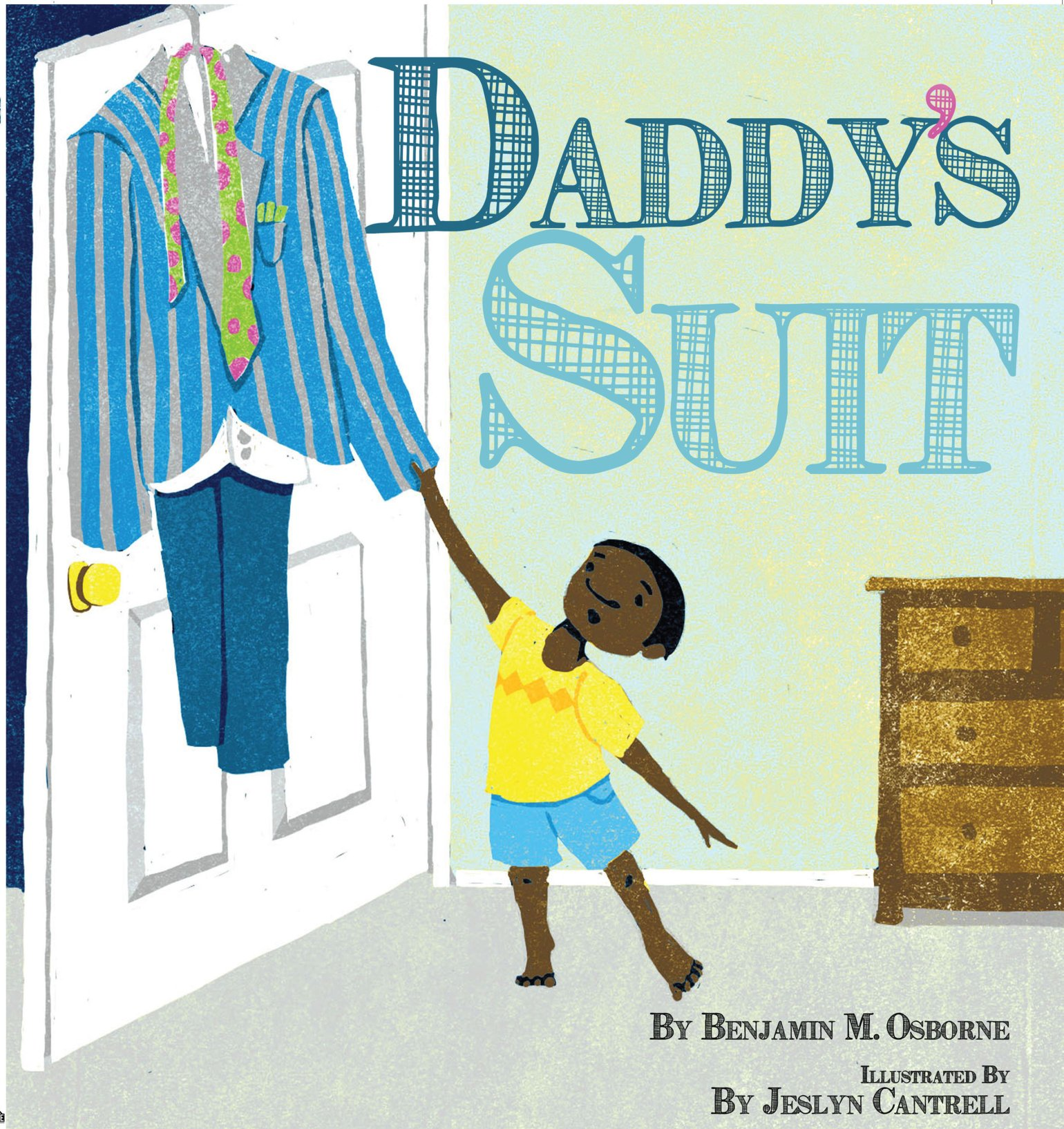 Daddy's Suit by Benjamin Osborne 978-1946812100