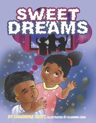 Sweet Dreams by Chaundra Scott