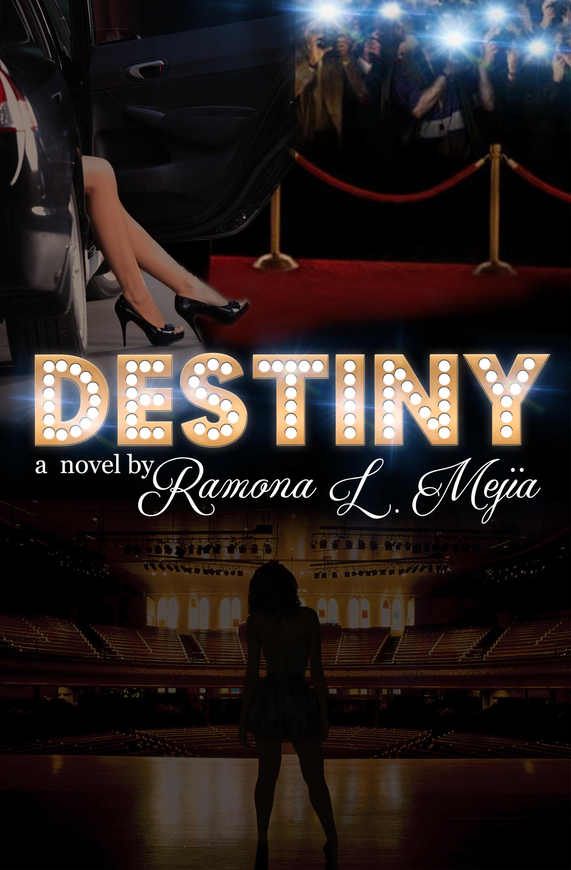 Destiny by Ramona Mejia 978-0996153690