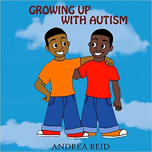 Growing up with Autism by Andrea Reid 9781642544794