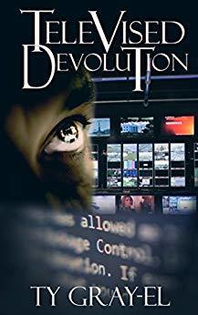Televised Devolution by Ty-Gray El 978-1642545562