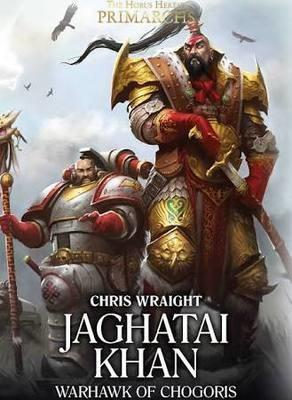 The Horus Heresy Primarchs Jaghatai Khan
