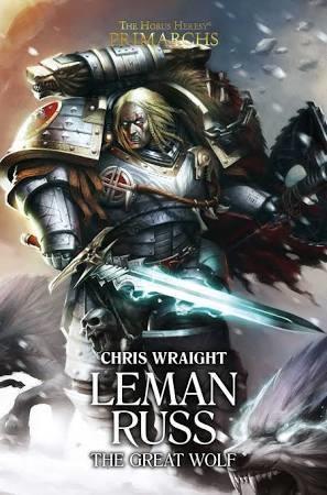 The Horus Heresy Primarchs Leman Russ