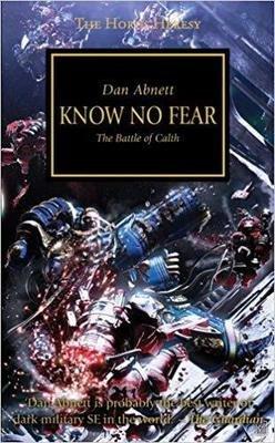 HORUS HERESY: KNOW NO FEAR...