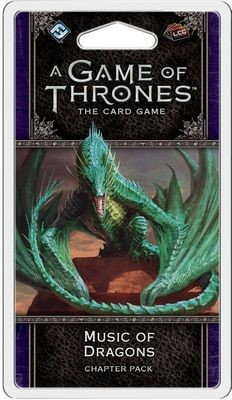 A Game Of Thrones LCG Music Of Dragons