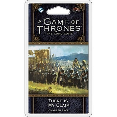 A Game Of Thrones LCG There Is My Claim