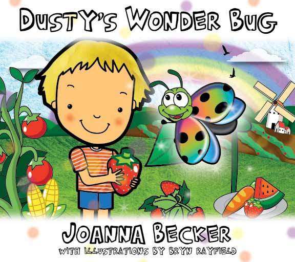 Dusty's Wonder Bug Children's Book & Musical CD 9780992553500