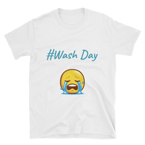 "Short-Sleeve Unisex ""#Wash Day"" T-Shirt"