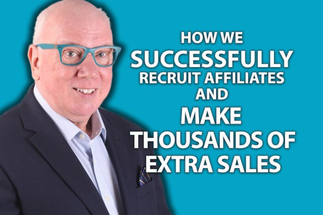 How We Successfully Recruit Affiliates And Make Thousands of Extra Sales