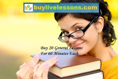 BUY 20 GENERAL LIVE LESSONS FOR 60 MINUTES EACH.