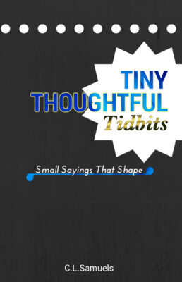 Tiny Thoughtful Tidbits