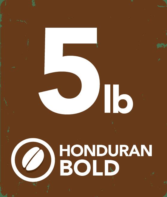 Honduran Bold - 5 Pound Bag 12134