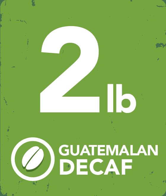 Guatemalan Decaf - 2 Pound Bag GUADEC2