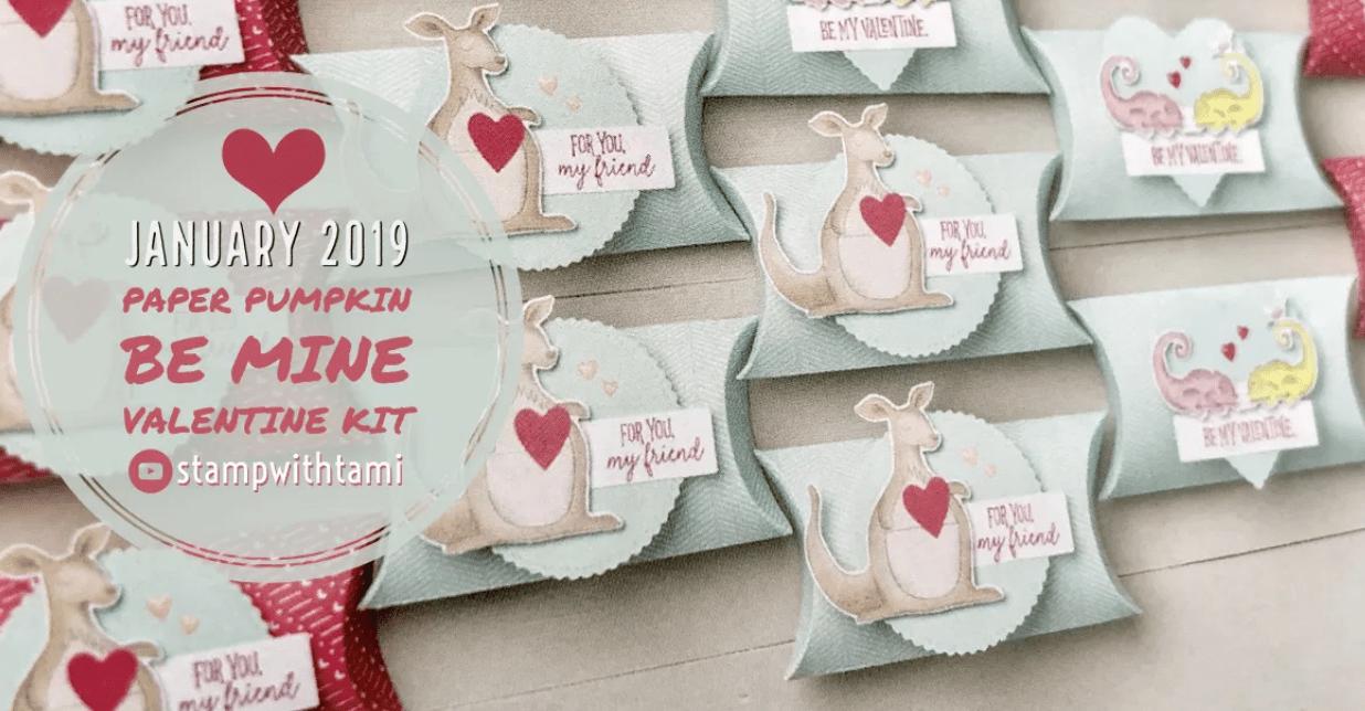 "January 2019 Paper Pumpkin Kit ""Be Mine Valentine"" Kit"