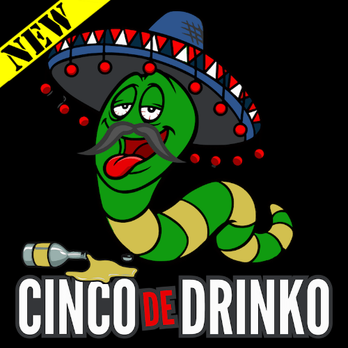 T-Shirt - Cinco de Drinko