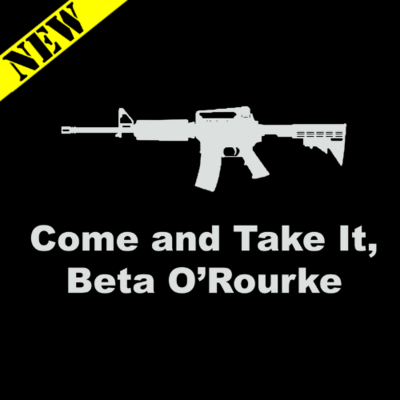 T-Shirt - Come and Take It, Beta O'Rourke