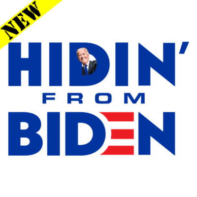 T-Shirt - Hidin' From Biden