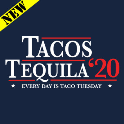 T-Shirt - Tacos Tequila 2020