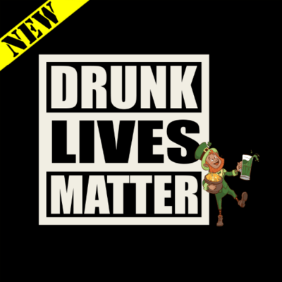 T-Shirt - Drunk Lives Matter