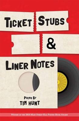 Ticket Stubs & Liner Notes